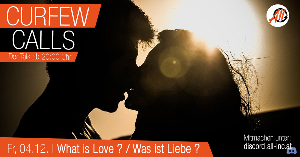 Curfew Calls #4 | What is Love ?