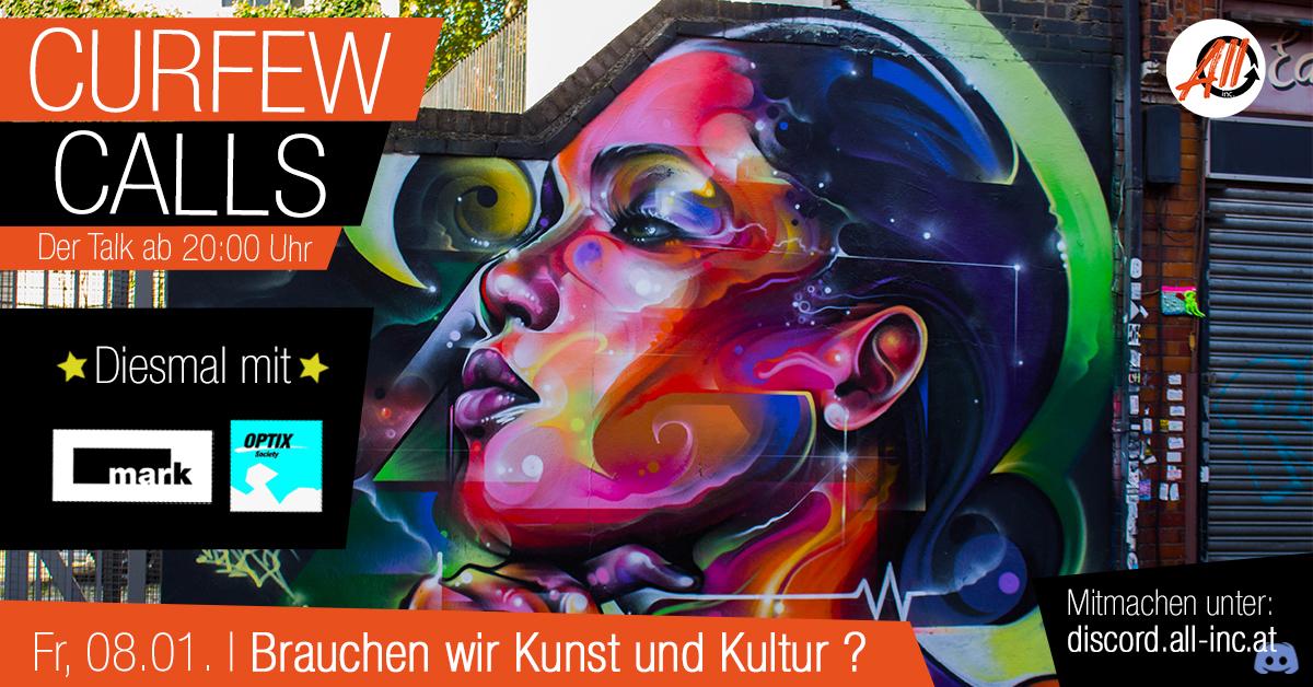 Curfew Calls # 6 | Brauchen wir Kunst und Kultur?